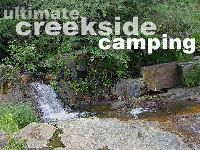 Ultimate Creekside Camping